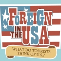 Infographic: What do foreign tourists really think of US?